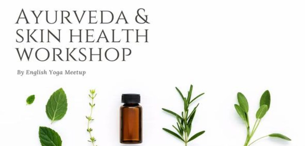 ayurveda skin health workshop