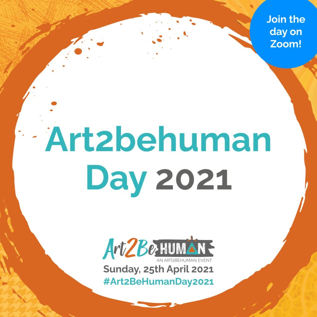#Art2BeHumanDay2021 #Art2BeHuman #wisdom #community #connection #creativity #choice #coaching #learning #truthseekers #joy #zoom #workshop #festival